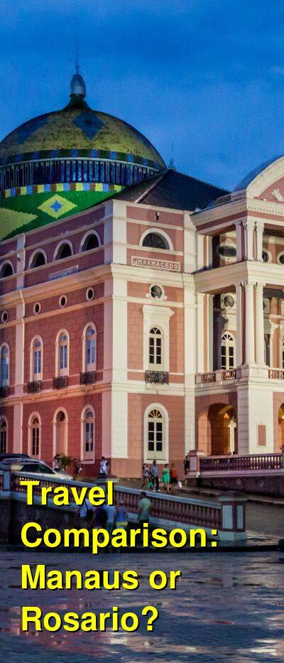 Manaus vs. Rosario Travel Comparison