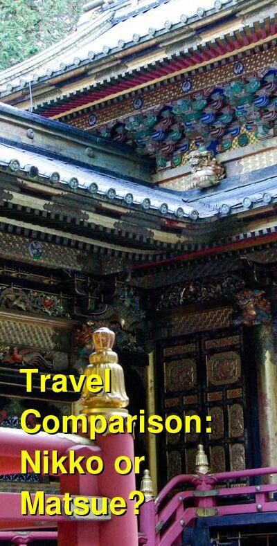 Nikko vs. Matsue Travel Comparison