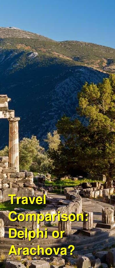 Delphi vs. Arachova Travel Comparison