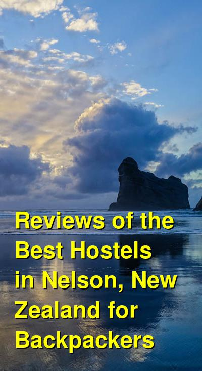 Reviews of the Best Hostels in Nelson, New Zealand for Backpackers | Budget Your Trip