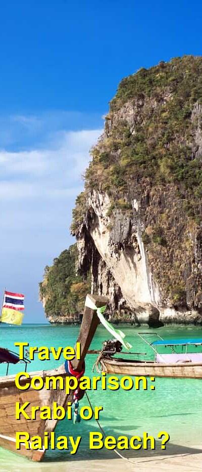 Krabi vs. Railay Beach Travel Comparison