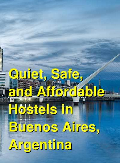 Quiet, Safe, and Affordable Hostels in Buenos Aires, Argentina | Budget Your Trip