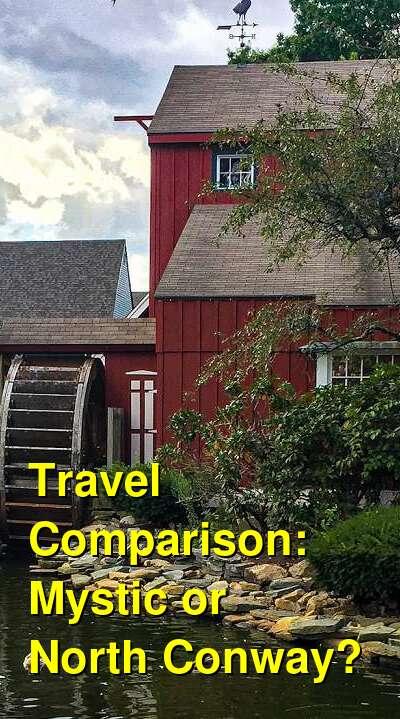 Mystic vs. North Conway Travel Comparison