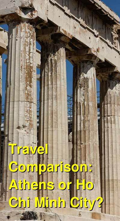 Athens vs. Ho Chi Minh City Travel Comparison