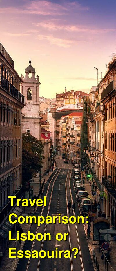 Lisbon vs. Essaouira Travel Comparison