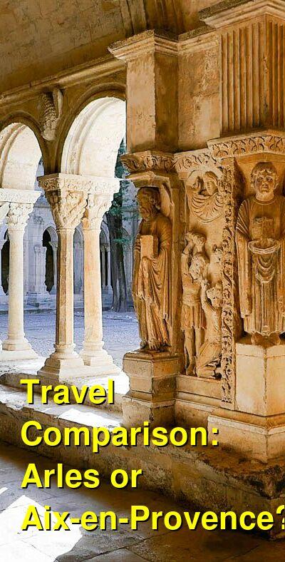 Arles vs. Aix-en-Provence Travel Comparison