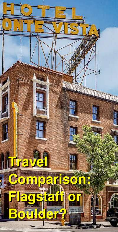 Flagstaff vs. Boulder Travel Comparison