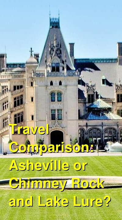 Asheville vs. Chimney Rock and Lake Lure Travel Comparison