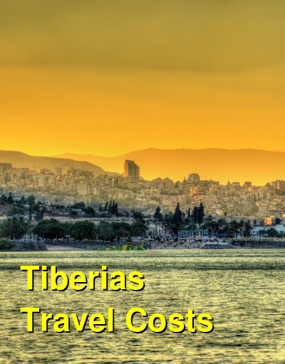 Tiberias Travel Cost - Average Price of a Vacation to Tiberias: Food & Meal Budget, Daily & Weekly Expenses | BudgetYourTrip.com