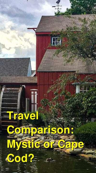 Mystic vs. Cape Cod Travel Comparison