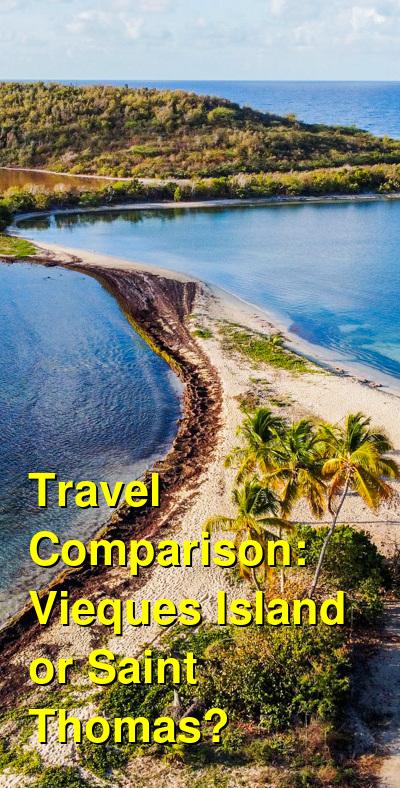 Vieques Island vs. Saint Thomas Travel Comparison