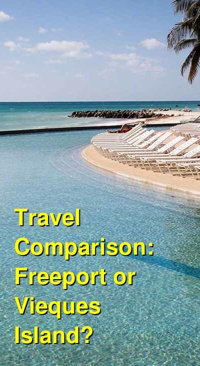 Freeport vs. Vieques Island Travel Comparison