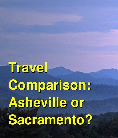 Asheville vs. Sacramento Travel Comparison