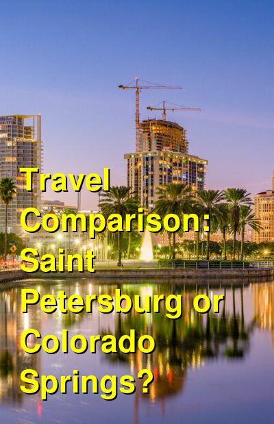Saint Petersburg vs. Colorado Springs Travel Comparison