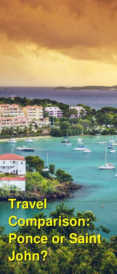Ponce vs. Saint John Travel Comparison