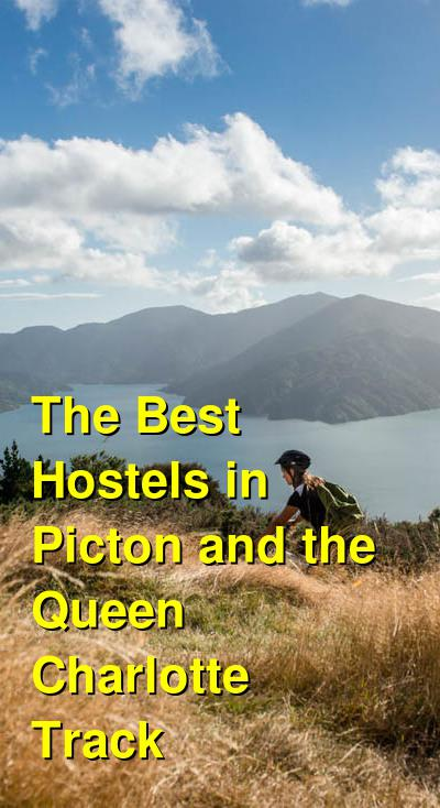 The Best Hostels in Picton and the Queen Charlotte Track | Budget Your Trip