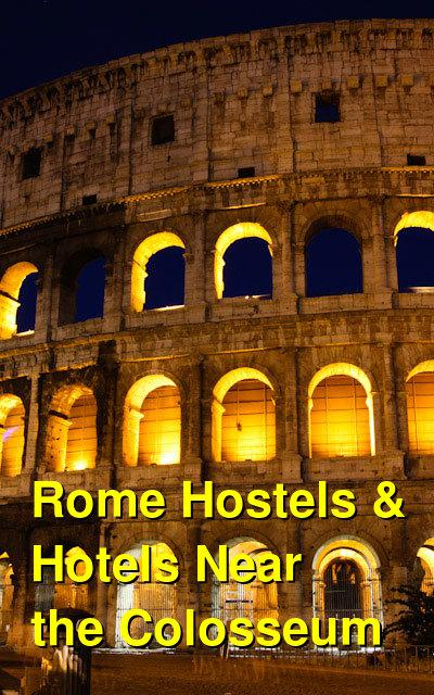 Rome Hostels & Hotels Near the Colosseum | Budget Your Trip