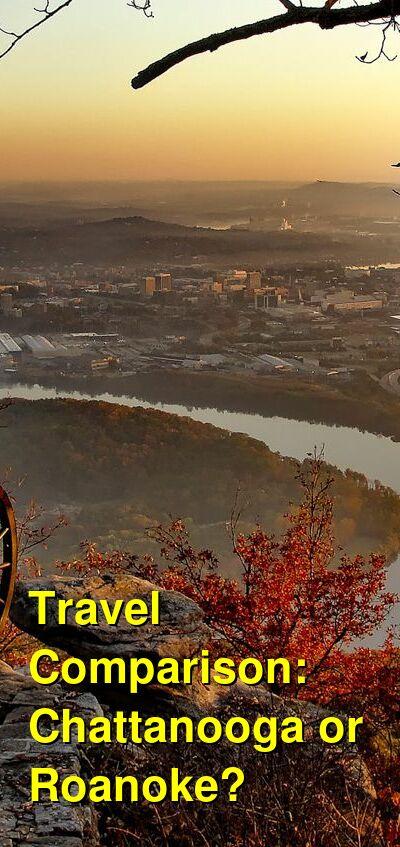 Chattanooga vs. Roanoke Travel Comparison