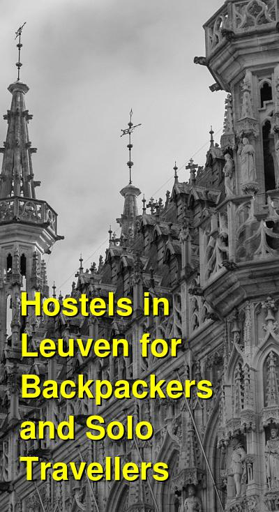 Hostels in Leuven for Backpackers and Solo Travellers | Budget Your Trip