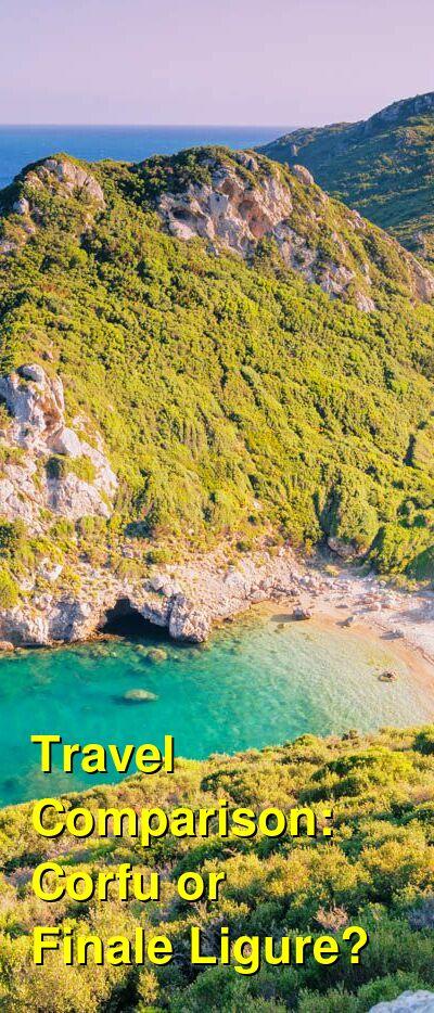 Corfu vs. Finale Ligure Travel Comparison