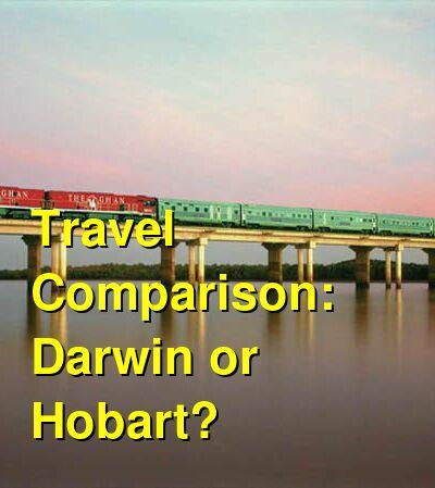 Darwin vs. Hobart Travel Comparison