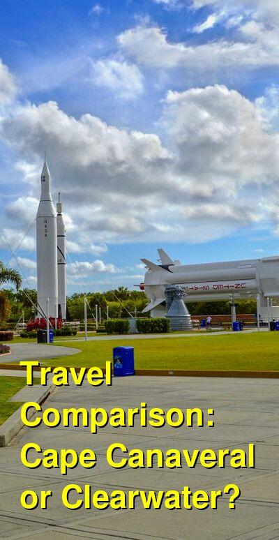Cape Canaveral vs. Clearwater Travel Comparison