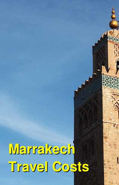 Marrakech Travel Cost - Average Price of a Vacation to Marrakech: Food & Meal Budget, Daily & Weekly Expenses | BudgetYourTrip.com