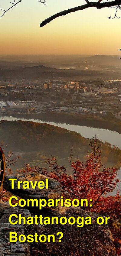 Chattanooga vs. Boston Travel Comparison