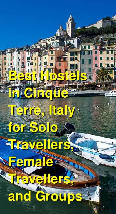 Best Hostels in Cinque Terre, Italy for Solo Travellers, Female Travellers, and Groups | Budget Your Trip