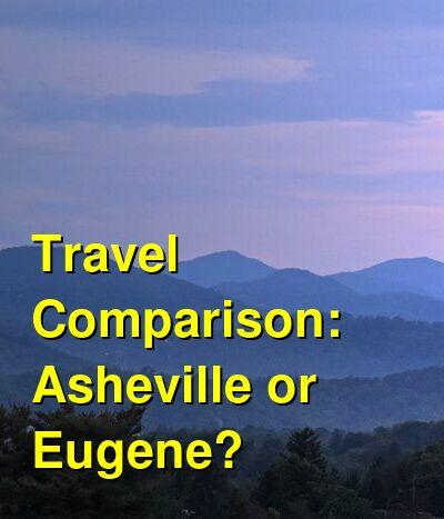 Asheville vs. Eugene Travel Comparison