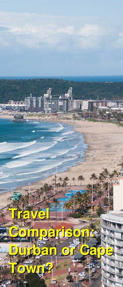Durban vs. Cape Town Travel Comparison