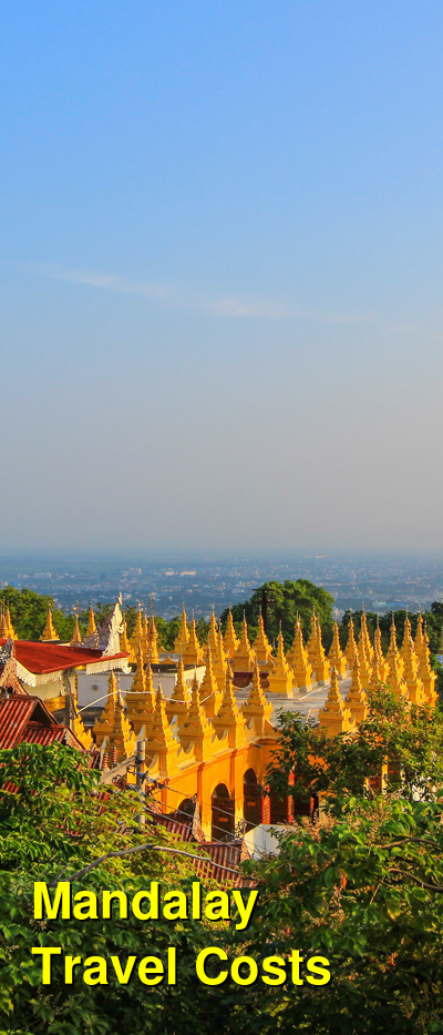 Mandalay Travel Cost - Average Price of a Vacation to Mandalay: Food & Meal Budget, Daily & Weekly Expenses | BudgetYourTrip.com