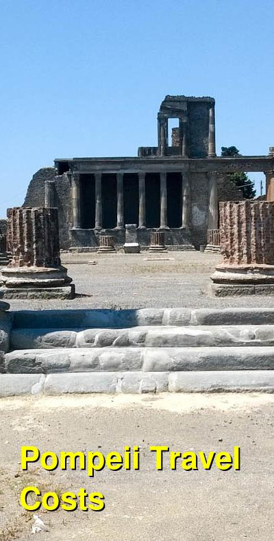 Pompeii Travel Costs & Prices - Ancient Ruins and Mt. Vesuvius | BudgetYourTrip.com