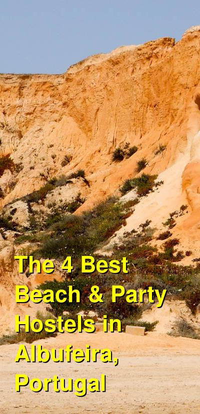 The 4 Best Beach & Party Hostels in Albufeira, Portugal | Budget Your Trip