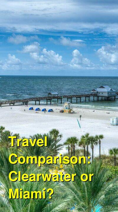 Clearwater vs. Miami Travel Comparison