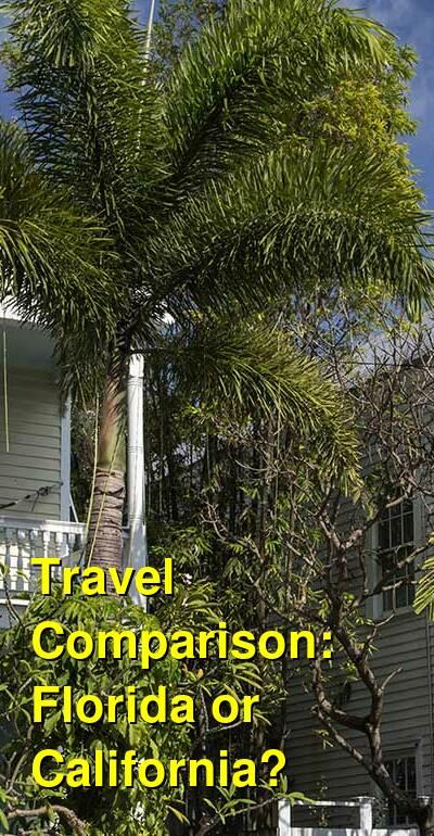 Florida vs. California Travel Comparison