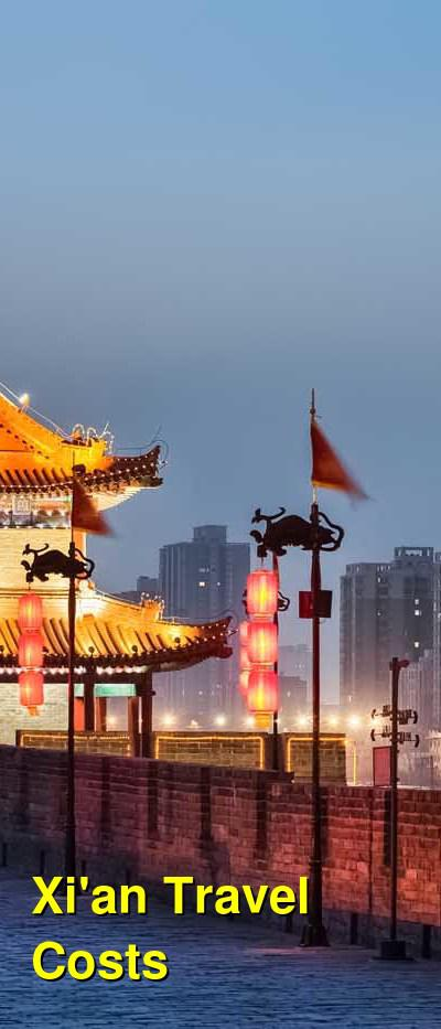 Xi'an Travel Cost - Average Price of a Vacation to Xi'an: Food & Meal Budget, Daily & Weekly Expenses | BudgetYourTrip.com