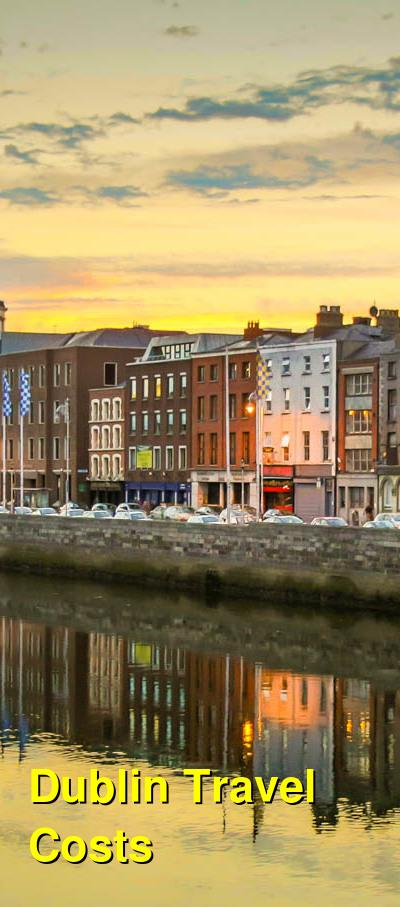 Dublin Travel Cost - Average Price of a Vacation to Dublin: Food & Meal Budget, Daily & Weekly Expenses | BudgetYourTrip.com