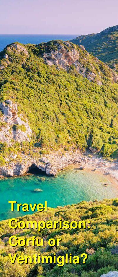 Corfu vs. Ventimiglia Travel Comparison
