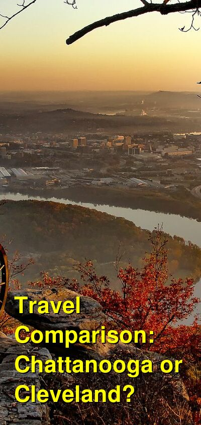 Chattanooga vs. Cleveland Travel Comparison