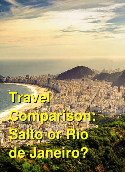 Salto vs. Rio de Janeiro Travel Comparison