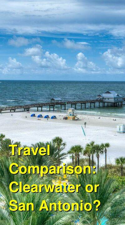 Clearwater vs. San Antonio Travel Comparison