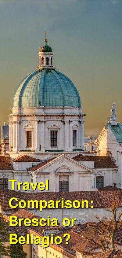 Brescia vs. Bellagio Travel Comparison
