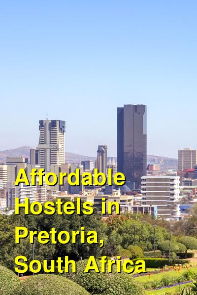 Affordable Hostels in Pretoria, South Africa | Budget Your Trip