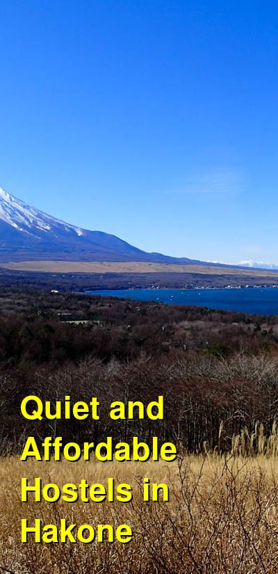 Quiet and Affordable Hostels in Hakone | Budget Your Trip