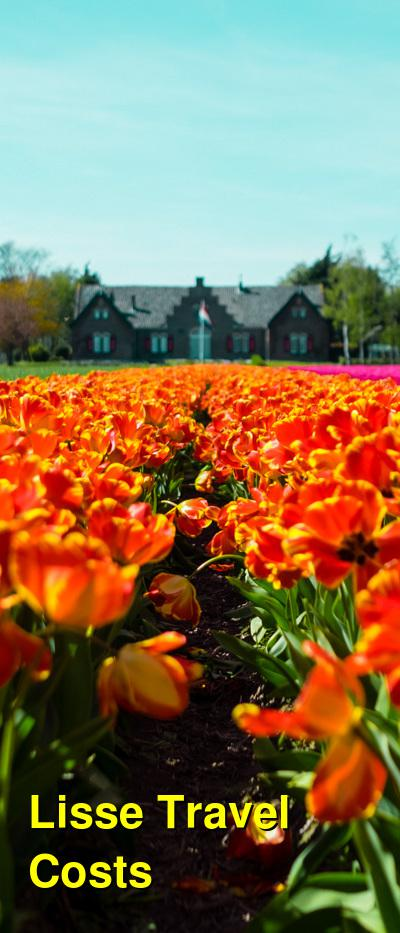 Lisse Travel Costs & Prices - Keukenhof Tulip Gardens & the Flower Exposition | BudgetYourTrip.com