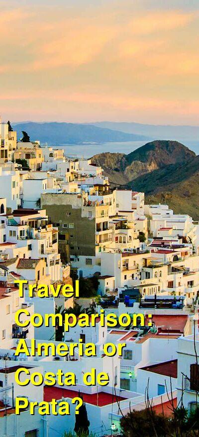Almeria vs. Costa de Prata Travel Comparison