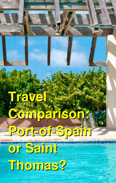 Port-of-Spain vs. Saint Thomas Travel Comparison