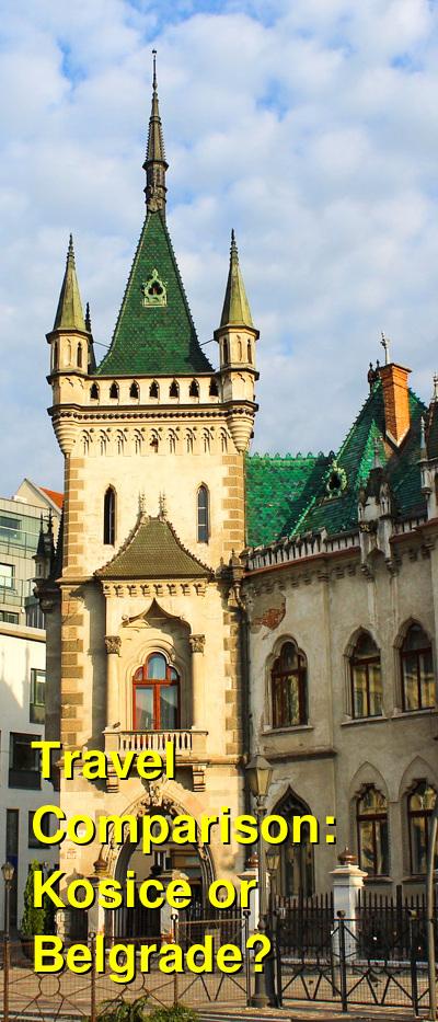 Kosice vs. Belgrade Travel Comparison