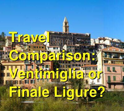 Ventimiglia vs. Finale Ligure Travel Comparison